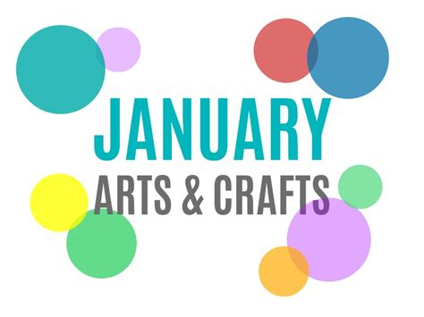 january arts and crafts for seasonal arts and crafts for the month of january january