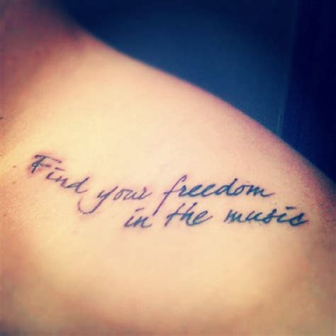 music quote tattoos find your freedom in the tattoomagz