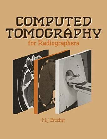 mosbyã s review for computed tomography e book books computed tomography for radiographers kindle edition by