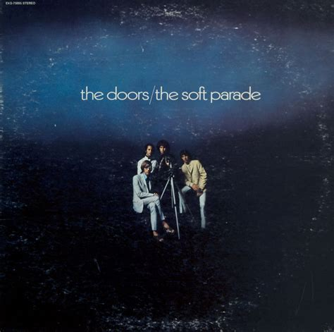 The Doors The Soft Parade by Psychedelia 187 Archive 187 The Doors The Soft Parade