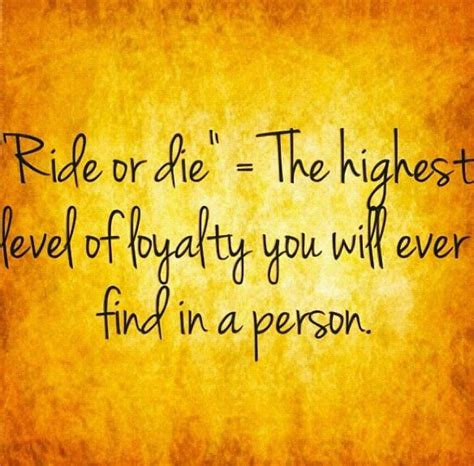 ride or die quotes ride or die quotes for best friends quotesgram