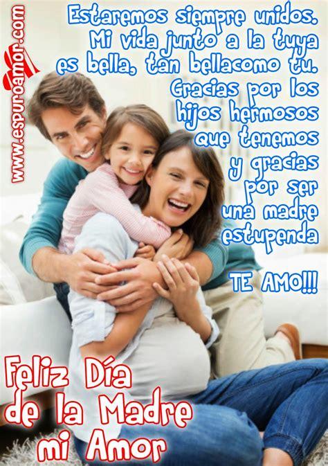 imagenes de amor para mi hija y esposa tarjeta d 237 a de la madre para dedicar a mi esposa con