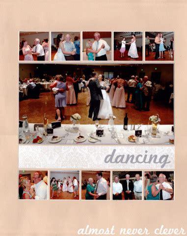 scrapbook layout ideas 5 photos scrapbook layout wedding scrapbook reception dancing