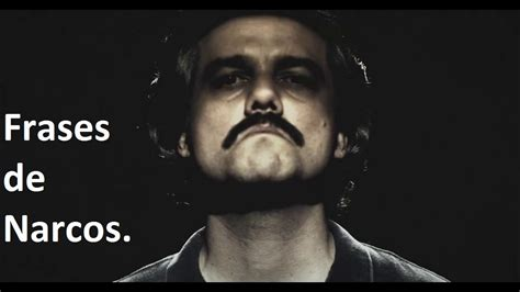 imagenes y frases de narcos frases da s 233 rie narcos youtube