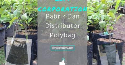Jual Polybag Jumbo pabrik dan distributor polybag panduan lengkap cara