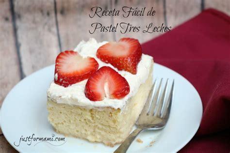 receta para pastel de tres leches c mo hacer una torta receta f 225 cil de pastel tres leches just for mami