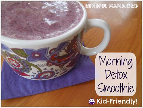 Mindful Detox by Morning Detox Smoothie Kid Friendly Mindful