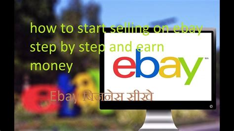 How To Sell On Ebayiii Step By Step Guide Through by How To Start Selling On Ebay Step By Step And Earn Money