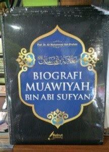 Biografi Muawiyah Bin Abu Sufyan biografi khalifah archives wisata buku islam