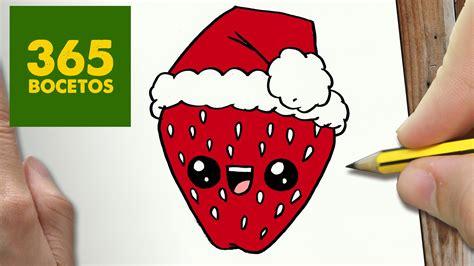 imagenes de fresas kawaii como dibujar una fresa para navidad paso a paso dibujos