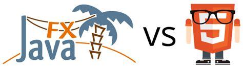 swing vs javafx javafx vs html5 code makery ch