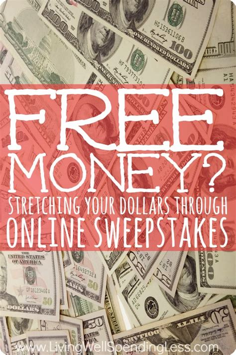 Online Giveaway - free money stretching your dollars through online sweepstakes living well spending