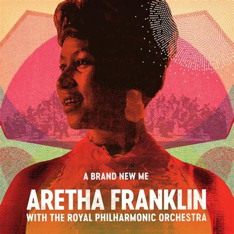 A Day In The Of Me A Royal Visit by Aretha Franklin A Brand New Me Aretha Franklin With The