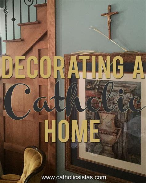 catholic home decor 227 best catholic home images on pinterest catholic