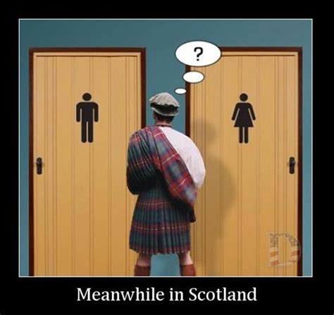 Meanwhile In Scotland Meme - meanwhile in scotland dump a day