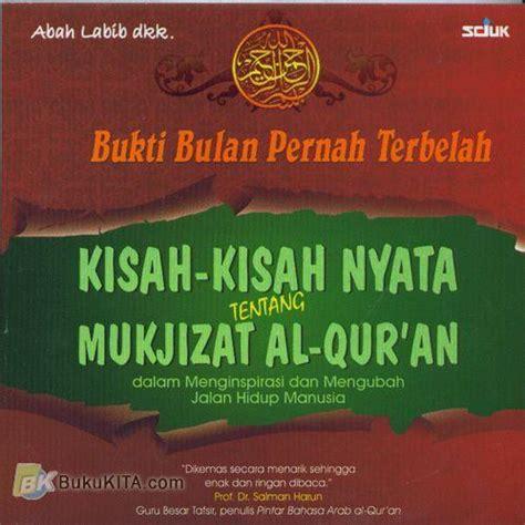 Mukjizat Menghafal Al Quran F1 bukukita bukti bulan pernah terbelah kisah kisah nyata tentang mukjizat al qur an
