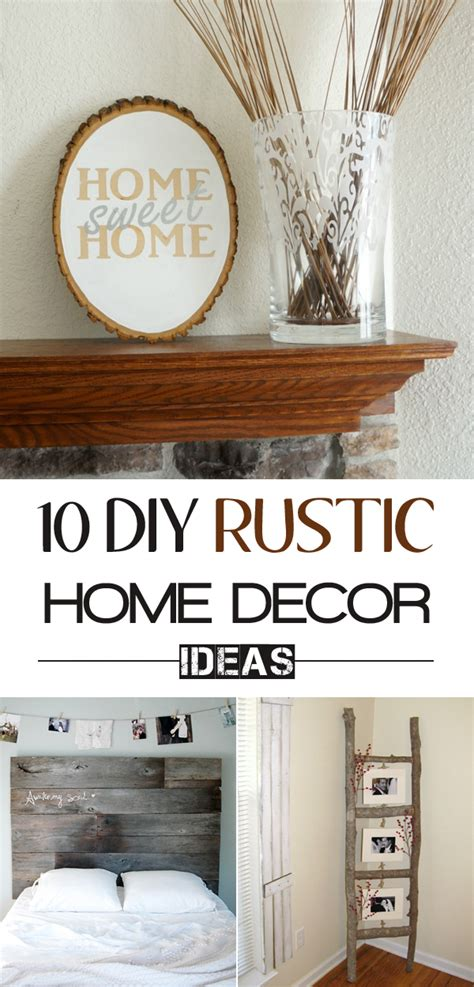 diy rustic home decor 10 diy projects to add some rustic charm to your home
