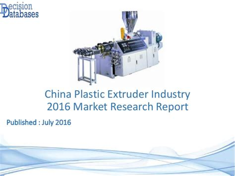 Educational Research 11e Global Edition 2016 Mills China Plastic Extruder Industry 2016 Market Research Report