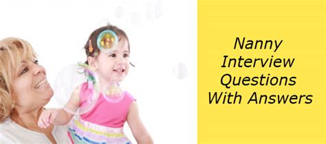 Nanny Questions by Top 25 Nanny Questions Answers Health Unify
