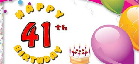 Happy 41st Birthday Wishes Latest 41st Birthday Wishes Happy 41th Birthday Wishes