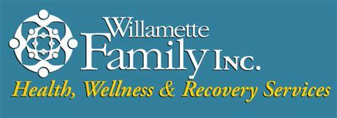 Willamette Family Detox by Willamette Family Inc Board Of Directors