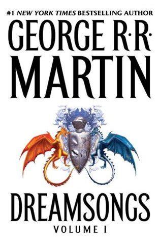 Dreamsongs Volume I dreamsongs volume i dreamsongs 1 by george r r martin