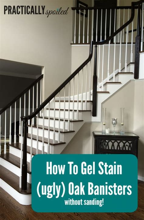 sanding banister how to gel stain ugly oak banisters without sanding