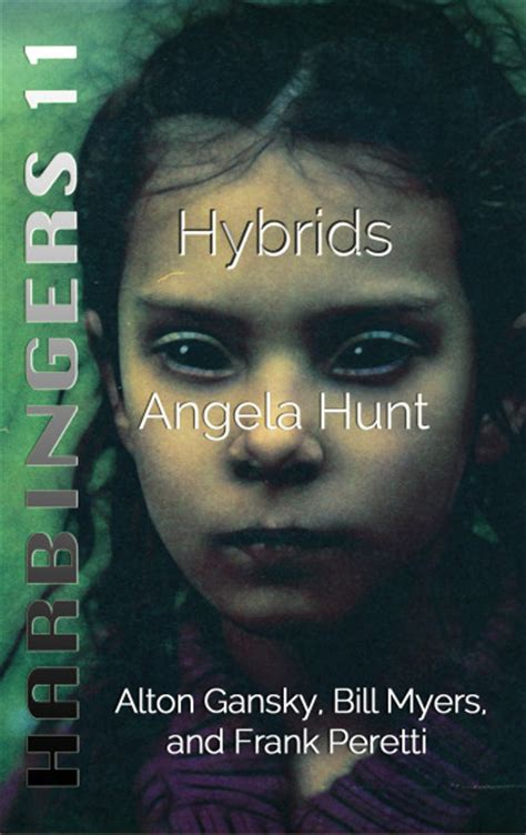 probing cycle three of the harbingers series books hybrids harbingers 11 angela hunt books