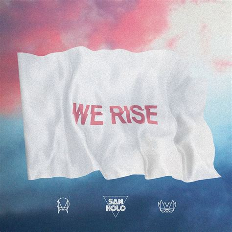 san holo new song san holo releases track we rise