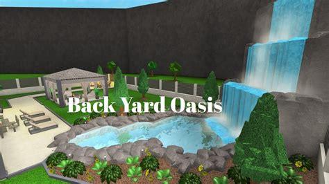 robloxbloxburg backyard oasis speed build youtube