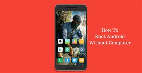 how to root android with computer 11 best rooting apps to root android without pc computer 2018