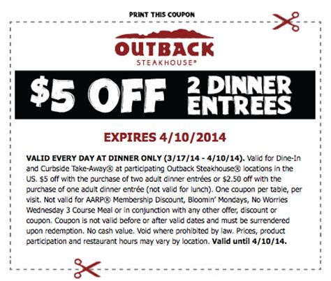 outback steakhouse: $5 off (2) dinner entrees free 4 seniors