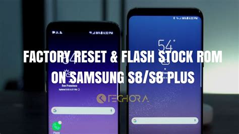 samsung stock how to factory reset flash stock rom on samsung s8 s8 plus