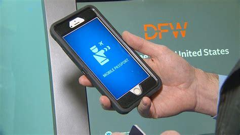 passport mobile skip passport lines at dfw with new app wfaa