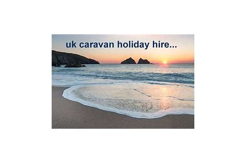 uk caravan hire late deals