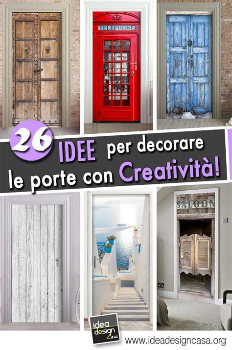 stickers porte interne decorare le porte interne con fantasia con adesivi o carta