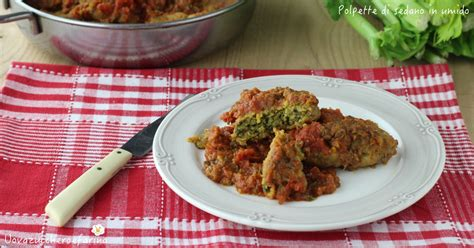 polpette di sedano alla pratese polpette di sedano in umido ricetta toscana