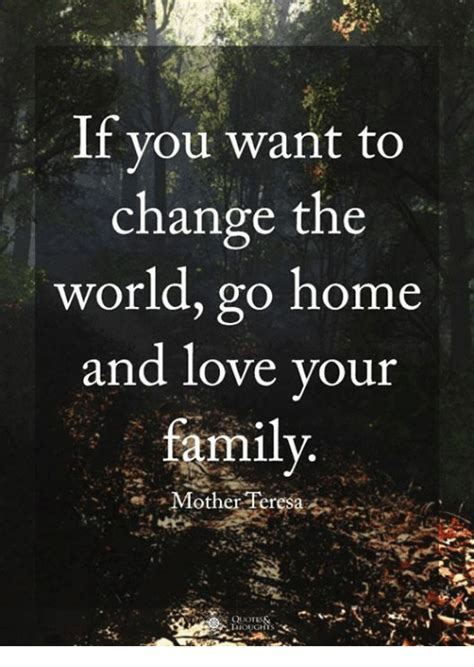 Your Style With The World You You Want To by If You Want To Change The World Go Home And Your