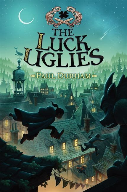 the luck uglies paul durham hardcover