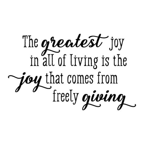 greatest joy is giving wall quotes™ decal   wallquotes.com