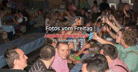 aargauer oktoberfest 2015 freitag aargauer