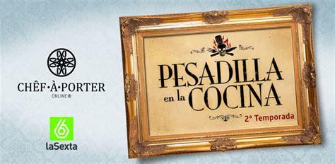 pesadilla en la cocina vivaldi pesadilla en la cocina www chefaporter