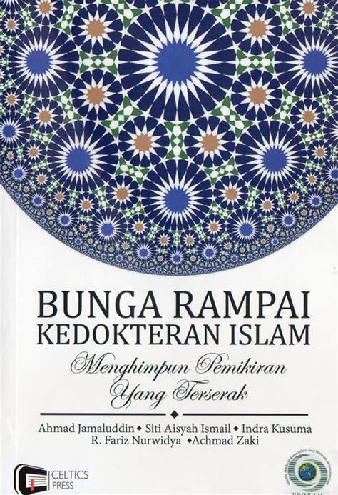 Buku Kontroversi Imunisasi Bunga Kedokteran Islam bunga rai kedokteran islam menghimpun pemikiran yang terserak dakwatuna