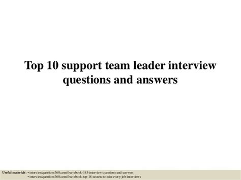top 10 support team leader questions and answers
