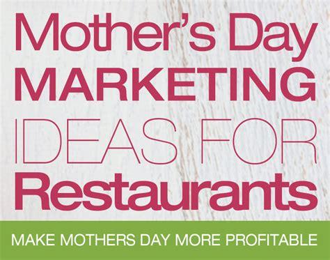 s day restaurants mother s day marketing ideas for restaurants uk