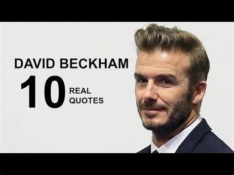 biography of david beckham ks2 david beckham 10 real life quotes on success inspiring