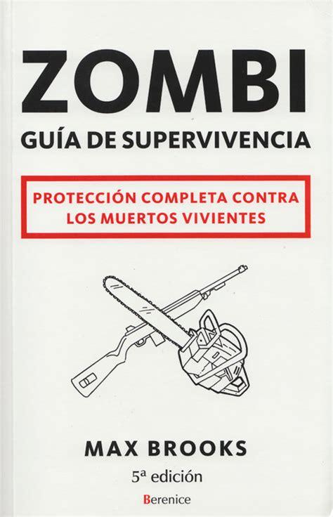 libro zombi gua de supervivencia mi cerebro positr 243 nico agosto 2010