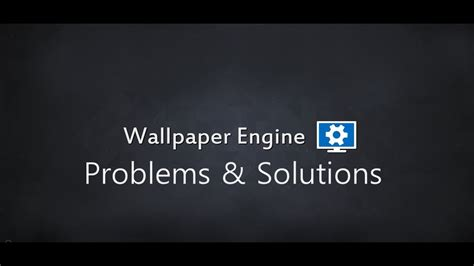 Wallpaper Engine Jittering | wallpaper engine problems and possible solutions outdated