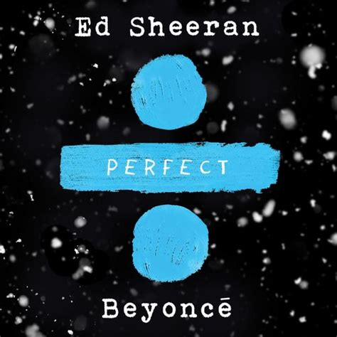 ed sheeran perfect indonesia lirik lagu ed sheeran perfect duet with beyonce