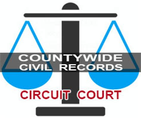 Circut Court Records Circuit Civil Court Records